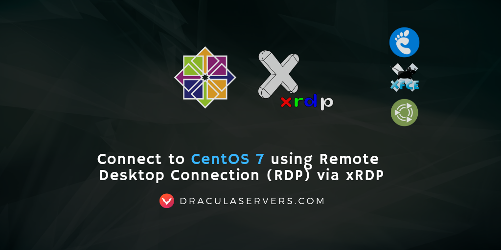 Connect to CentOS 7 using Remote Desktop Connection (RDP